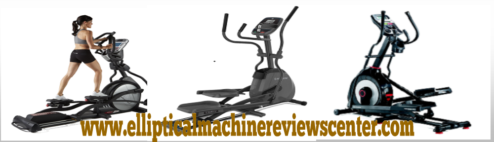Elliptical Machine Reviews